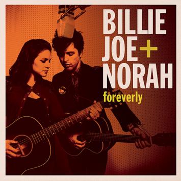 """Foreverly"" от Billie Joe Armstrong из Green Day и Norah Jones"